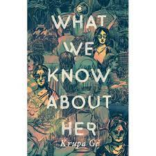 """Krupa Ge's book """"What we Know About Her"""" listed for the JCB Prize 2021"""